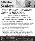 Attention Seniors - Your Winter Vacation Spot is READY!!